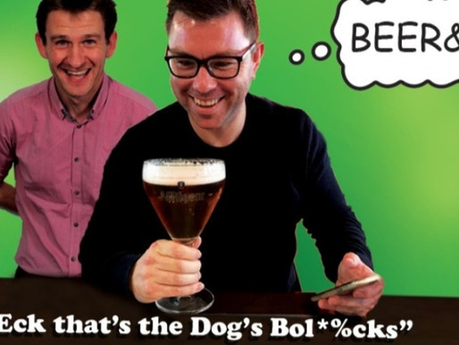 Beer & D By' Eck that's the Dog's Bol*%cks