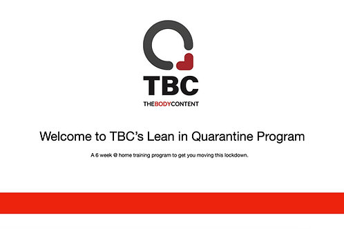 TBC Lean in Quarantine 6 week program