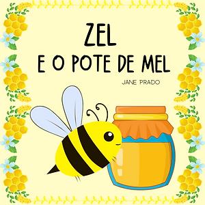 Capa_Zel e o Pote de Mel.png