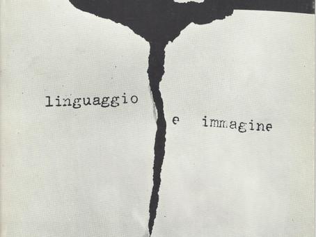Mirella Bentivoglio: tra linguaggio e immagine