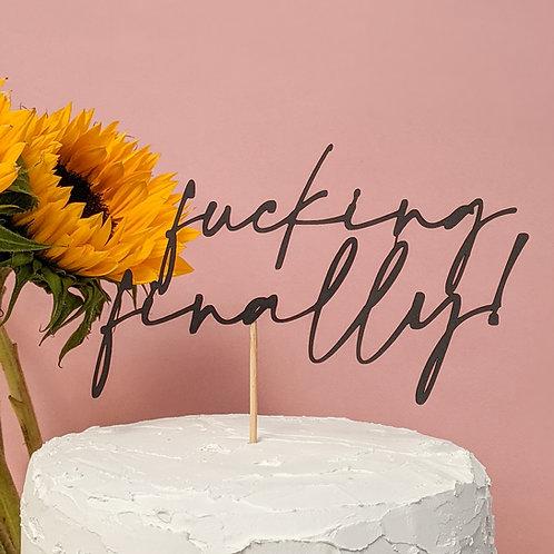 Fucking Finally Wedding Cake Topper