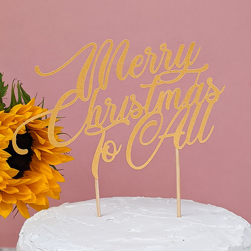 Merry Christmas to All Cake Topper