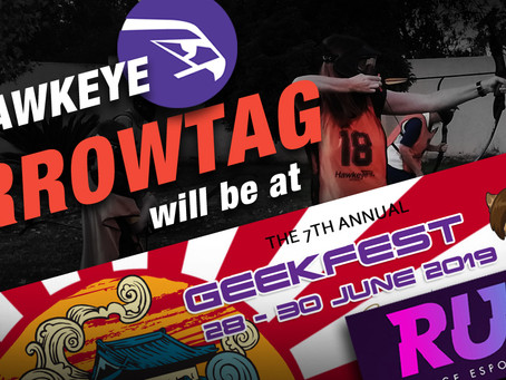 Hawkeye Arrow Tag will be at Geekfest 2019 & RushESports.