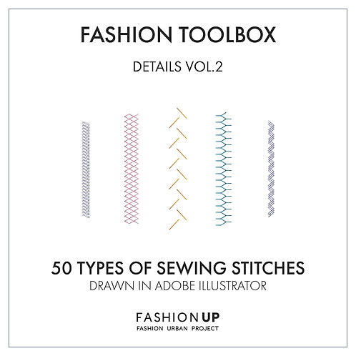 50 Types of Sewing Stitches - Fashion Toolbox Details Vol. 2