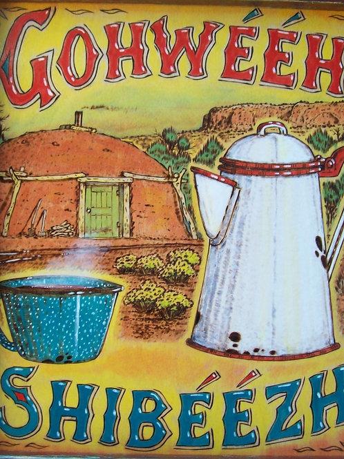 Gohweeh or Ahweeh Shibeezh