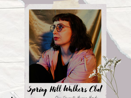 Spring Hill Walkers Club Share Their Fav Bands & Cure Our Depression With 'Sertraline'
