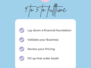 Would you like to move from your 9 to 5 to full time in your business?