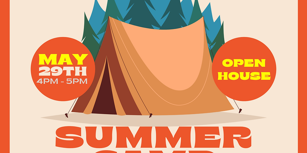 Summer Camp Open house