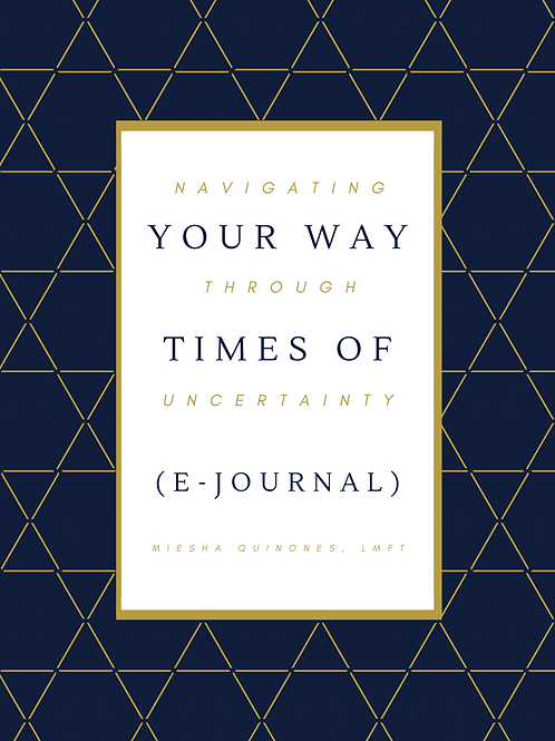 Navigating Through Times of Uncertainty (E-journal/workbook)