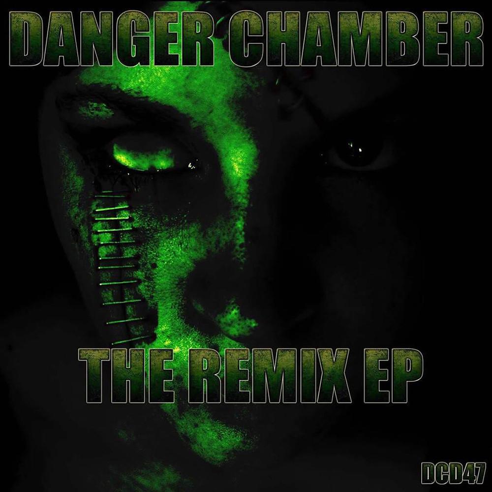 Danger Chamber - The Remix EP - Kyam