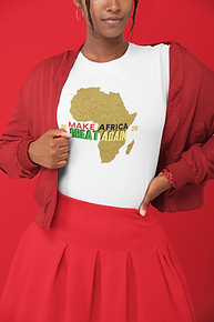 """MAKE AFRICA GREAT AGAIN"""