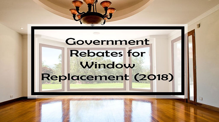 Government-Rebates-for-Window-Replacemen
