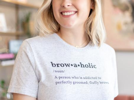 Brow-a-holic Tee