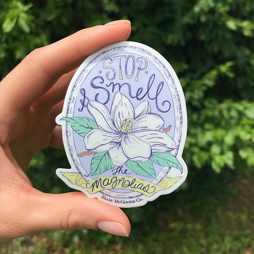 Small Stop and Smell the Magnolias Sticker
