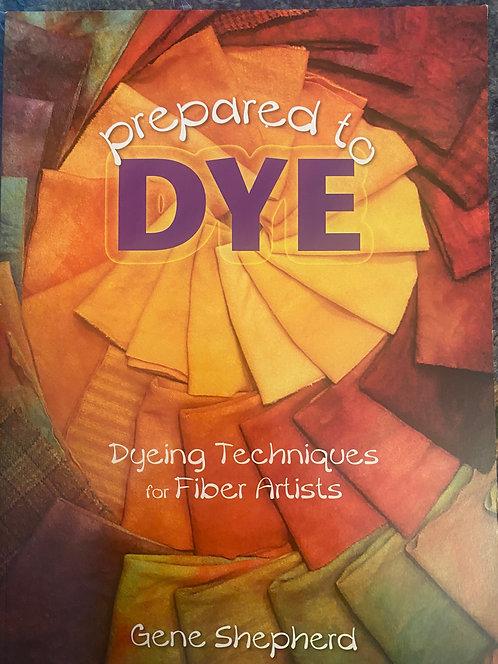 Prepare to Dye