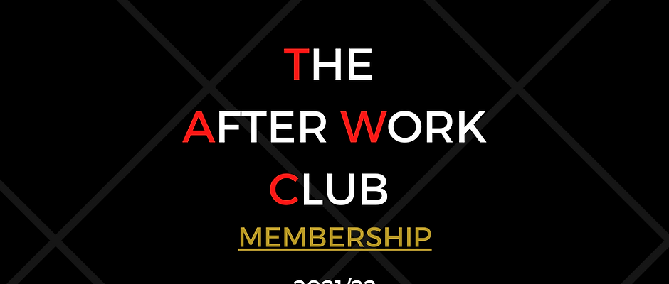 The After Work Club Membership Card 2021/22