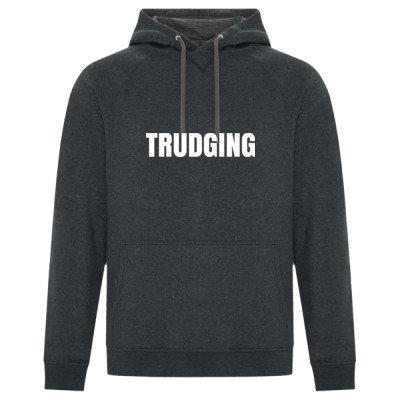 Premium Unisex Hoodie - TRUDGING