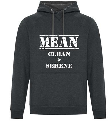 Premium Unisex Hoodie - MEAN CLEAN & SERENE