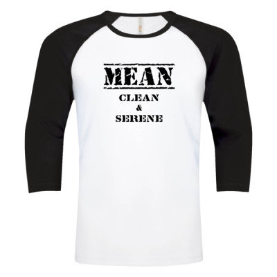 MEAN CLEAN & SERENE Logo - Baseball Tee - White Black - Sober Clothing