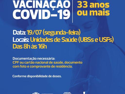COVID-19: Retomada vacinação da 1ª dose na segunda-feira (19/07) para pessoas com 33 anos ou mais