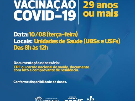 Pessoas com 29 anos ou mais podem receber vacina contra a Covid-19 nesta terça (10)
