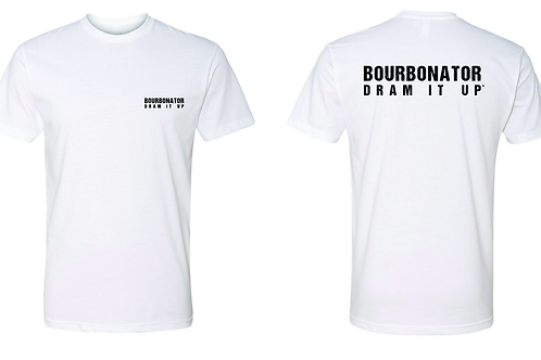 BOURBONATOR Dram It Up T-Shirt (2 sided)