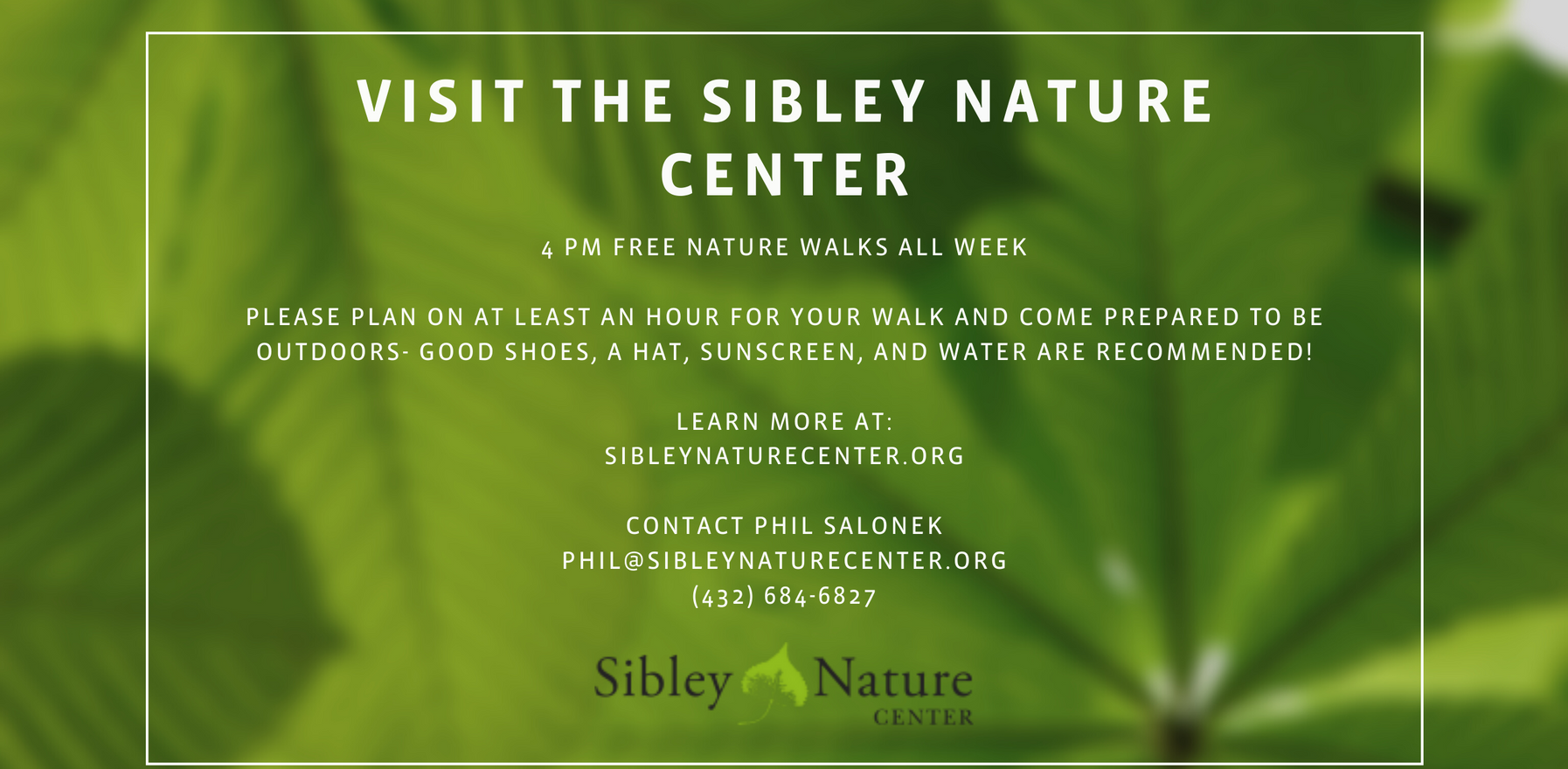 Visit the Sibley Nature Center