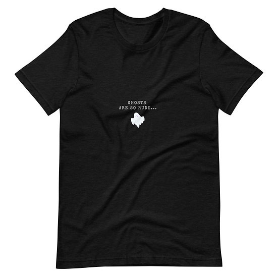 Ghosts Are So Rude T-Shirt