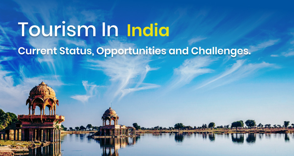Ramesh Chaurasia Updates - Tourism in India