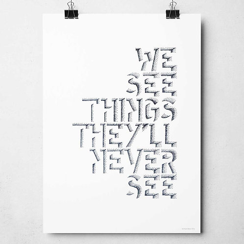 We See Things Print