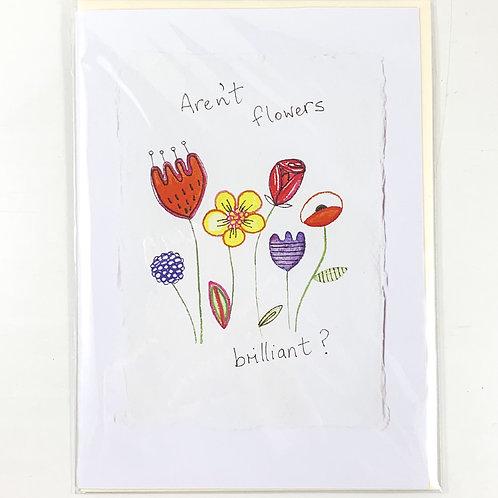 'Aren't Flowers Brilliant?' Valentine's Card