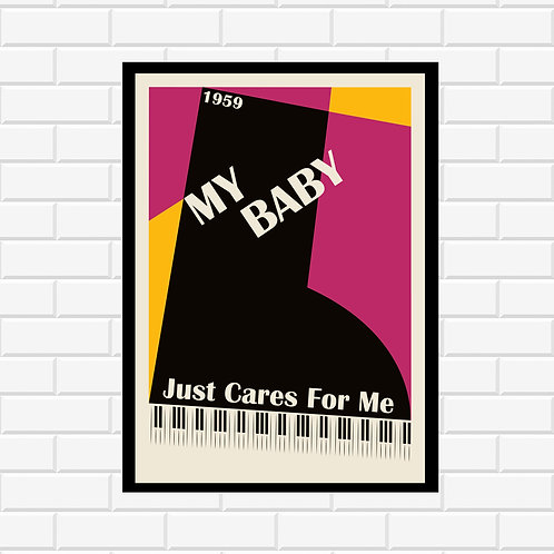 My Baby Just Cares For Me Poster