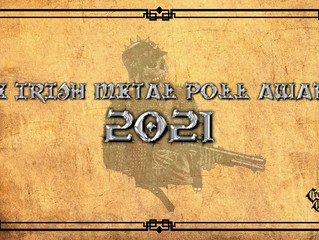 The Irish Metal Poll Awards 2021.