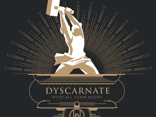 Dyscarnate Return 'With All Their Might'