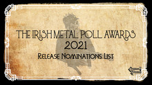 Irish Metal Poll Awards 2021 Artist Nominations List.