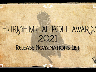 Irish Metal Poll Awards 2021 Artist Nominations List.