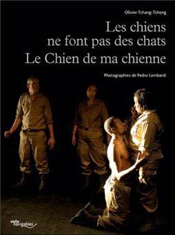 Diptyque : Les Chiens ne font pas des chats et Le Chien de ma Chienne d'Olivier Tchang Tchong / Assi