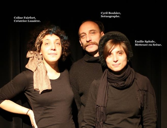 Coline Fairfort (lumières), Cyr (Scénographie), Emilie Spitale (mise en scène)