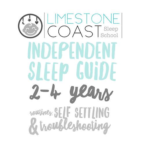LIMESTONE COAST SLEEP SCHOOL INDEPENDENT SLEEP GUIDE: 2 - 4 YEARS