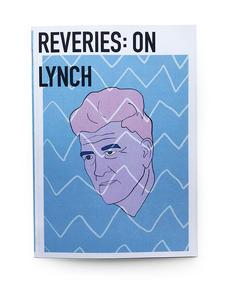 REVERIES: ON LYNCH