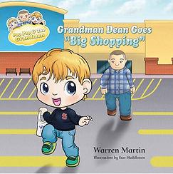 "Grandman Dean Goes ""Big Shopping"" by Warren Martin"