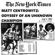 1982-07-05 Matt Centrowitz: Odyessy Of An Unknown Champion
