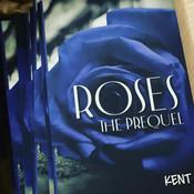 Roses The Prequel