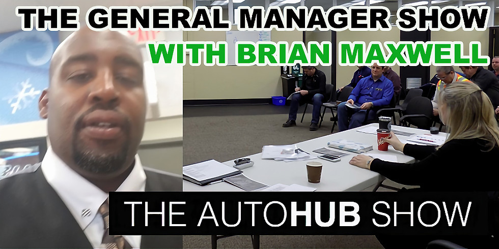 The General Manager Show Featuring Brian Maxwell