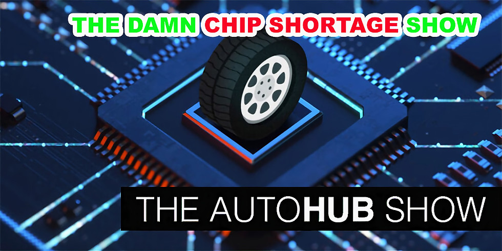 The Damn Chip Shortage Show or Will New Models Ever Arrive