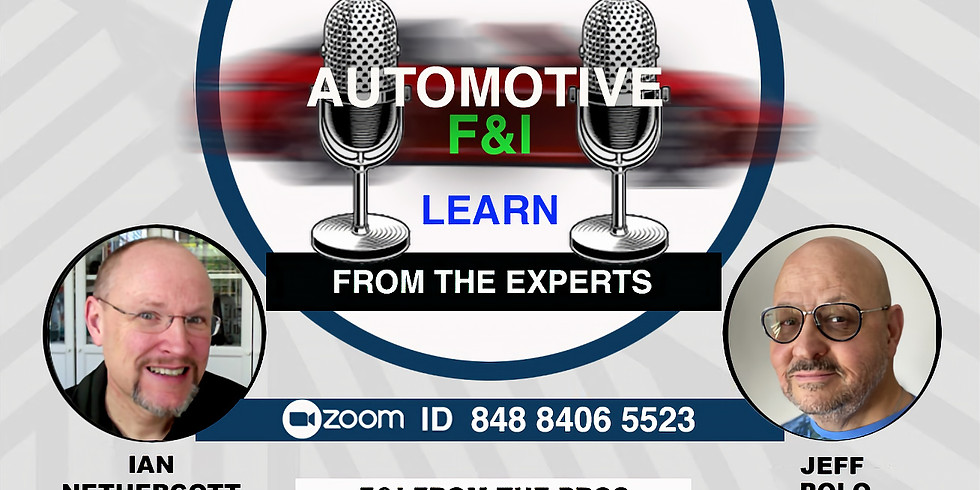 F&I Tactics & Training From The Experts