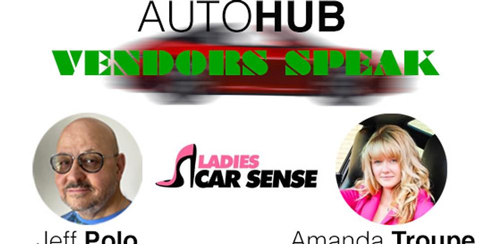 AutoHub Presents Amanda Troupe on Vendors Speak
