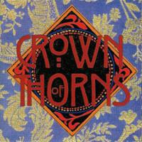 Crown Of Thorns Album #1