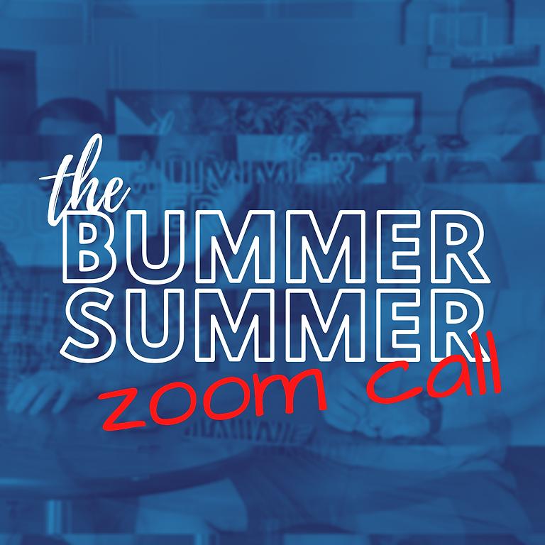 Bummer Summer Zoom Call