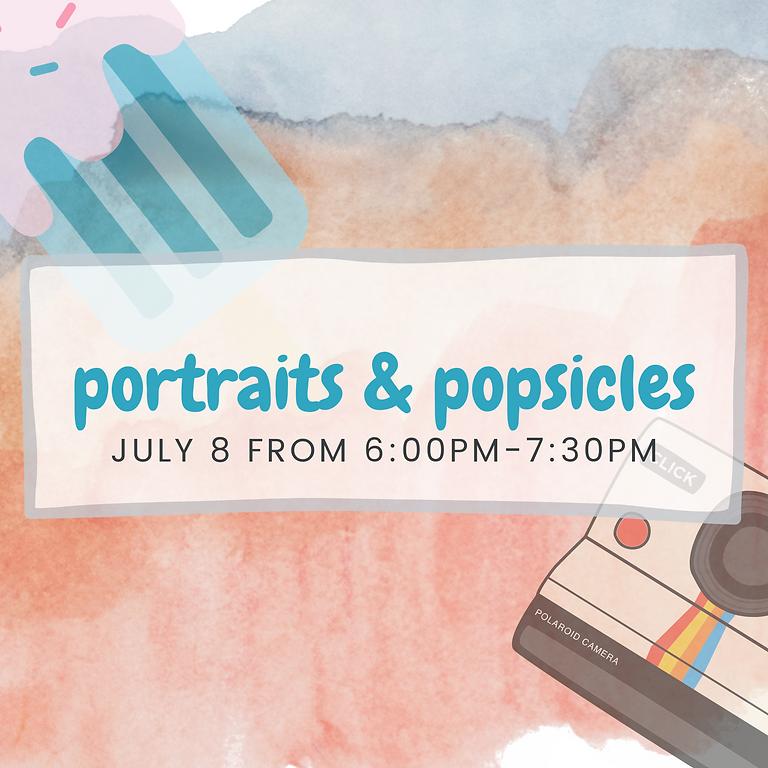 Portraits & Popsicles